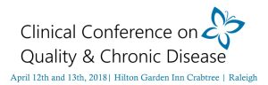 Clinical Conference on Quality and Chronic Disease 2018 @ Hilton Garden Inn Crabtree | United States