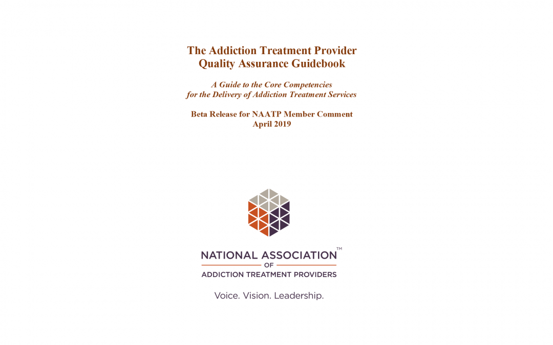 National Association of Addiction Treatment Providers (NAATP) Releases Addiction Treatment Provider Quality Assurance Guidebook