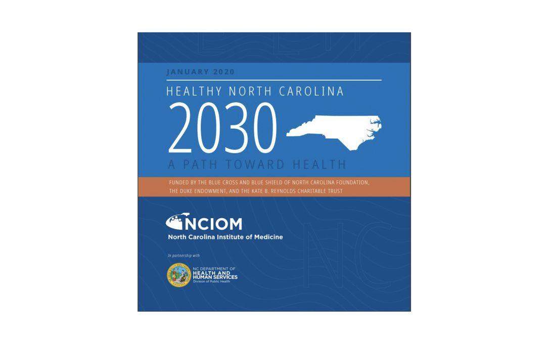 New Report: Healthy North Carolina 2030 – A Path Toward Health