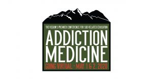 Addiction Medicine Conference - Virtual